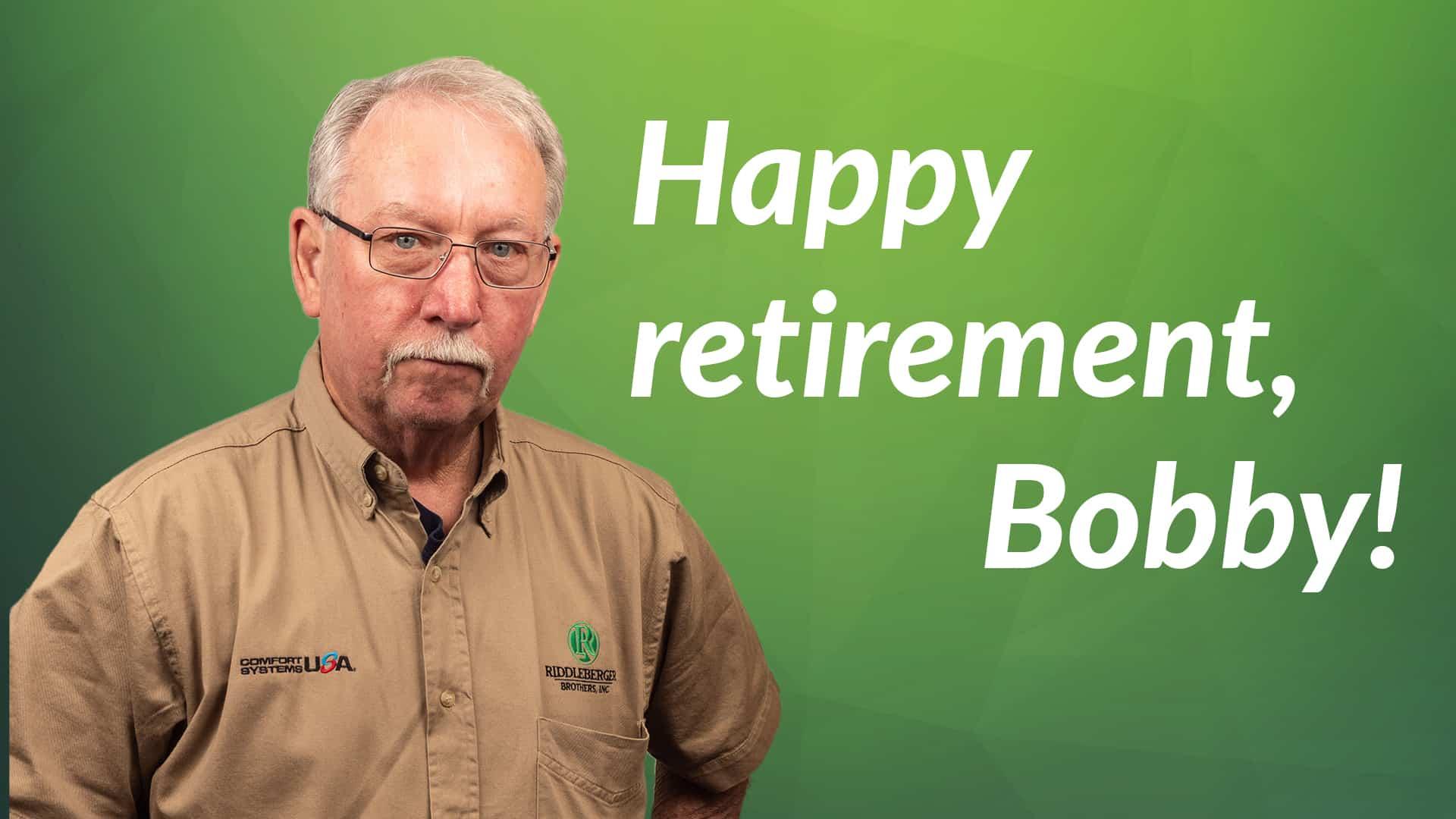 Bobby Retires